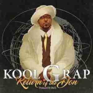 Return Of The Don BY Kool G Rap